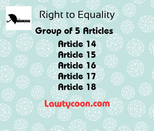 Right to Equality, Fundamental Rights, Constitution,